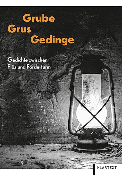 Grube, Grus, Gedinge