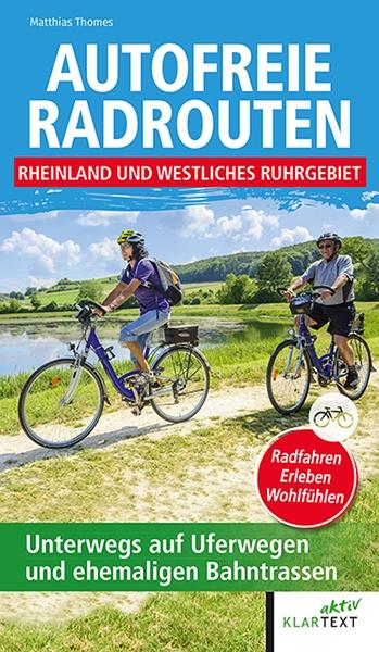 Autofreie Radrouten Nordrhein-Westfalen: Nordrhein