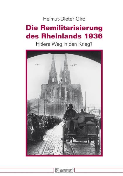 Die Remilitarisierung des Rheinlands 1936