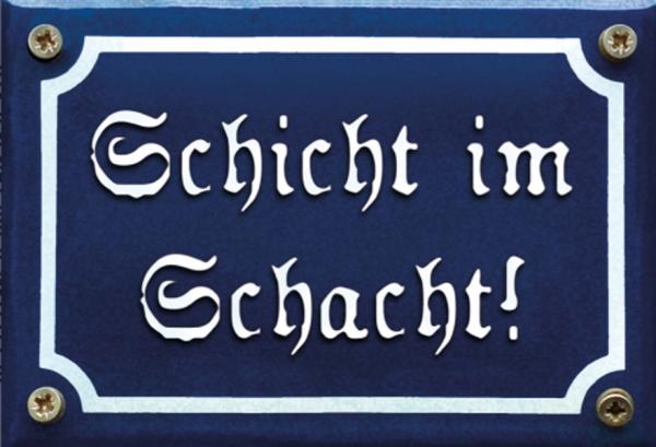 """Magnet """"Schicht im Schacht"""""""