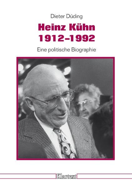 Heinz Kühn 1912-1992