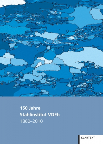 150 Jahre Stahlinstitut VDEh