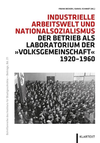 Industrielle Arbeitswelt und Nationalsozialismus