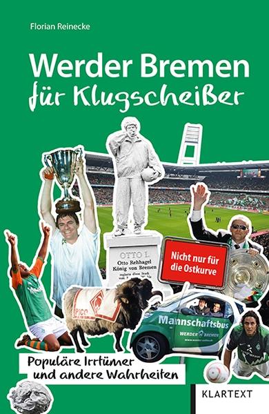Werder Bremen für Klugscheißer