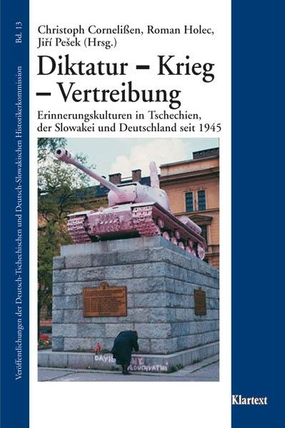 Diktatur - Krieg - Vertreibung