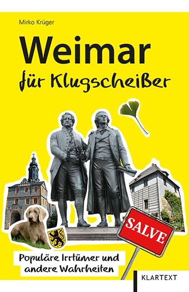 Weimar für Klugscheißer