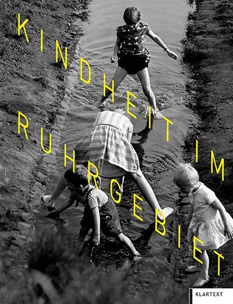 Kindheit im Ruhrgebiet