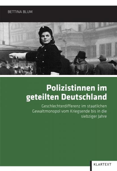 Polizistinnen im geteilten Deutschland