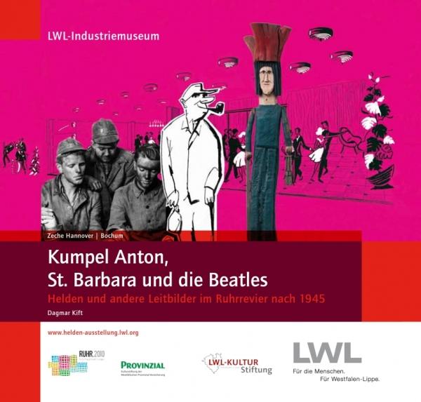 Kumpel Anton, St. Barbara und die Beatles