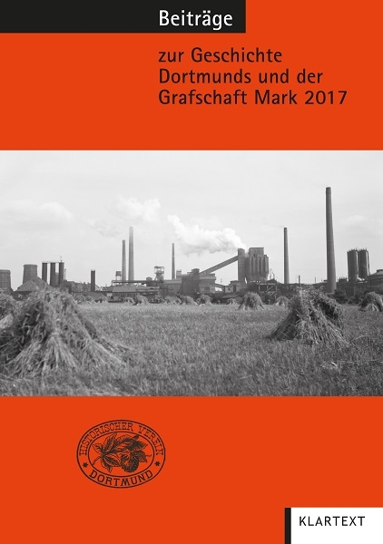 Beiträge zur Geschichte Dortmunds und der Grafschaft Mark 2017