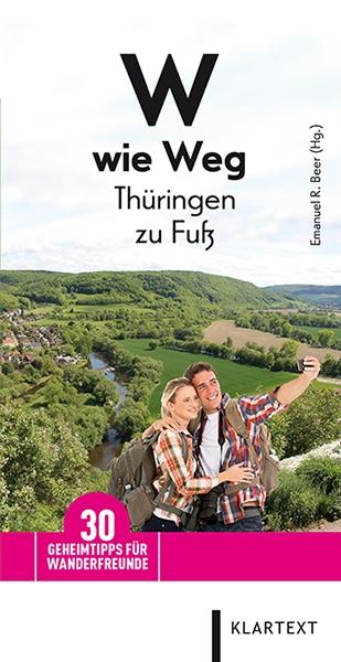 W wie Weg – Thüringen zu Fuß