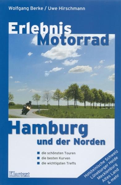 Erlebnis Motorrad Hamburg und der Norden