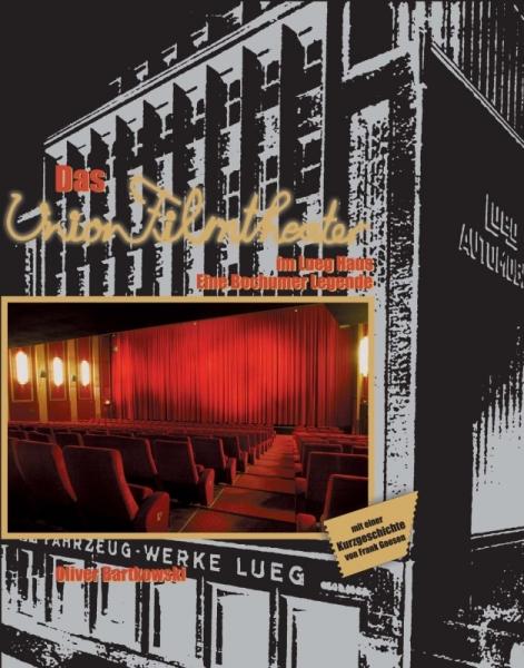 Das Union Filmtheater im Lueg Haus