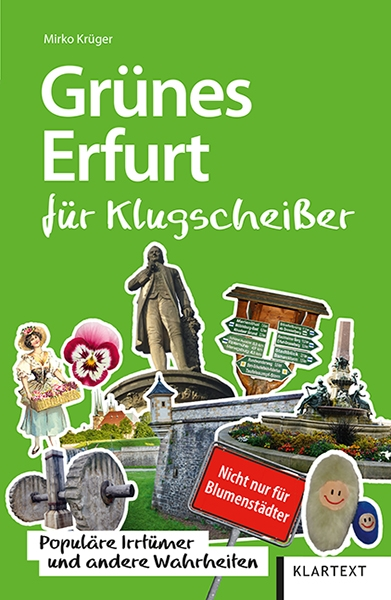 Grünes Erfurt für Klugscheißer