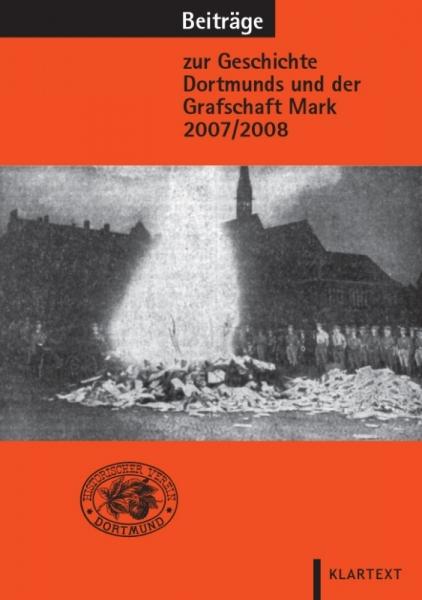 Beiträge zur Geschichte Dortmunds und der Grafschaft Mark 2007/2008