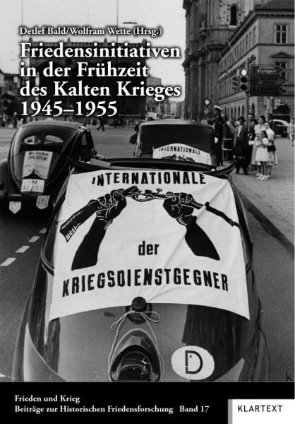 Friedensinitiativen in der Frühzeit des Kalten Krieges 1945–1955