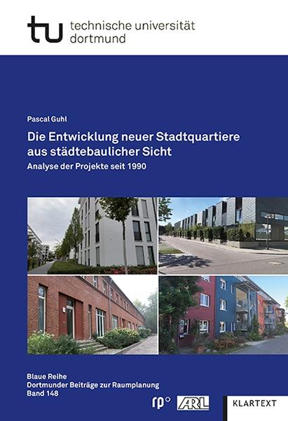 Die Entwicklung neuer Stadtquartiere aus städtebaulicher Sicht