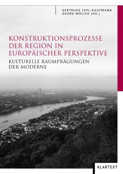 Konstruktionsprozesse der Region in europäischer Perspektive
