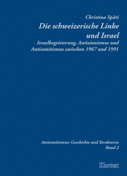 Die schweizerische Linke und Israel