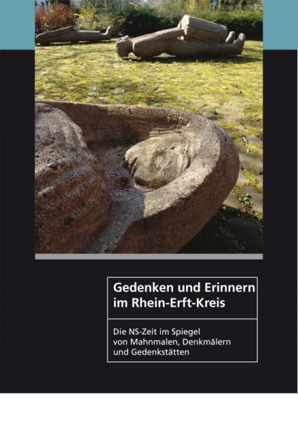 Gedenken und Erinnern im Rhein-Erft-Kreis