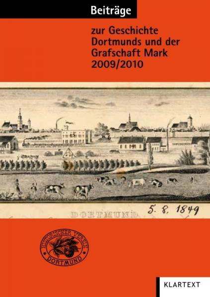 Beiträge zur Geschichte Dortmunds und der Grafschaft Mark 2009/2010