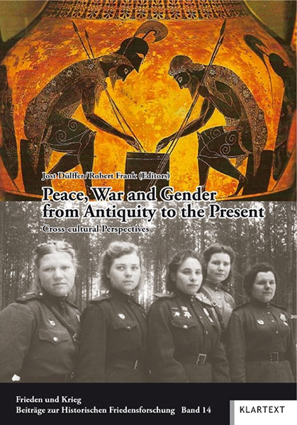 Peace, War and Gender from Antiquity to the Present