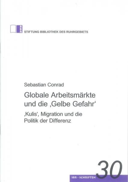Globale Arbeitsmärkte und die 'Gelbe Gefahr'