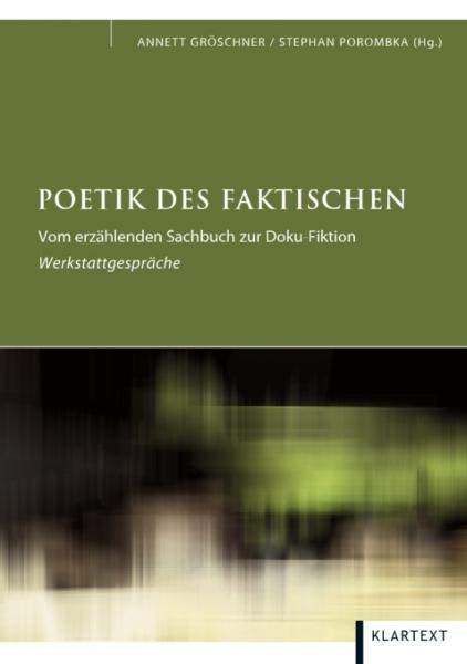 Poetik des Faktischen
