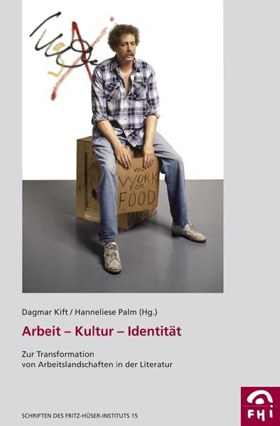 Arbeit - Kultur - Identität