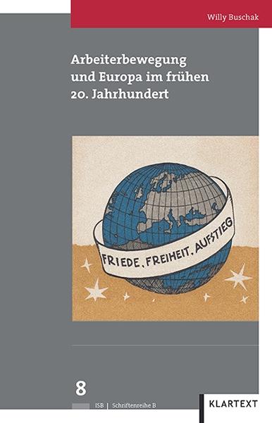 Arbeiterbewegung und Europa im frühen 20. Jahrhundert