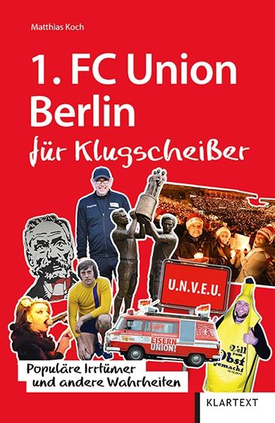 1. FC Union Berlin für Klugscheißer