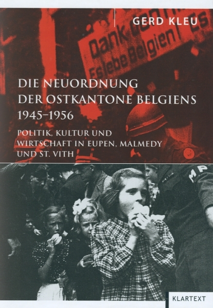 Die Neuordnung der Ostkantone Belgiens 1945-1956