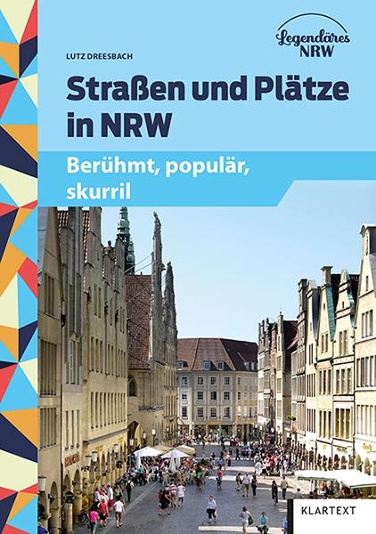 Straßen und Plätze in NRW