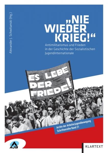 """""""Nie wieder Krieg!"""""""
