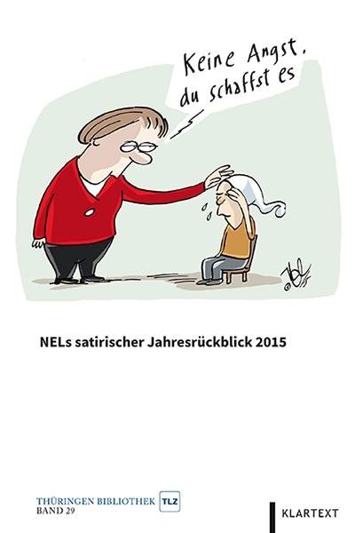 NELs satirischer Jahresrückblick 2015