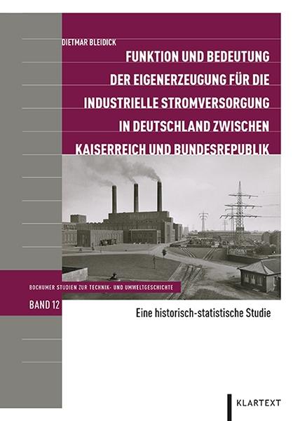 Funktion und Bedeutung der Eigenerzeugung für die industrielle Stromversorgung in Deutschland zwisch