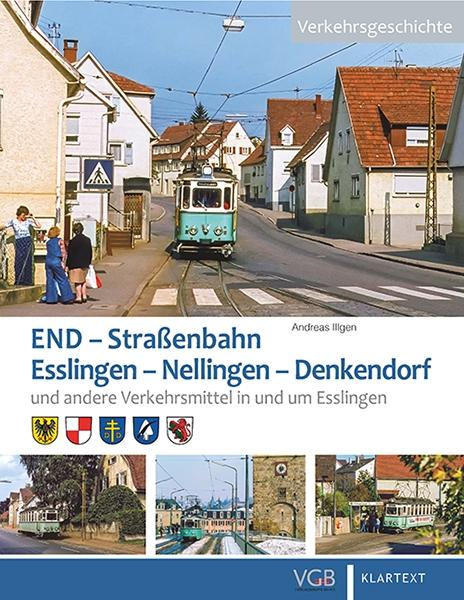 Die END. Straßenbahn Esslingen – Nellingen – Denkendorf