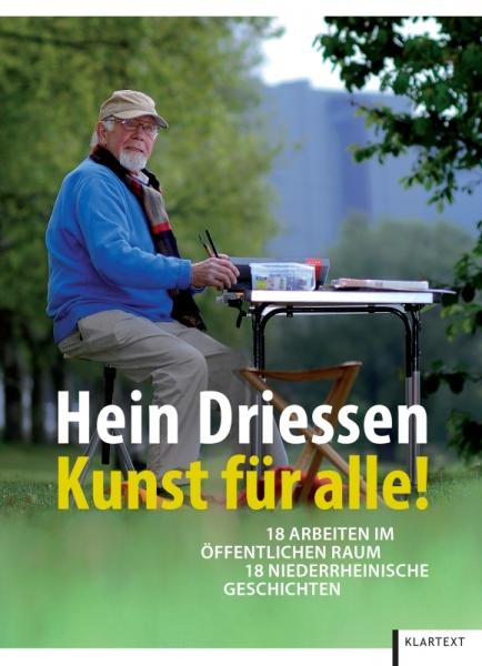 Hein Driessen – Kunst für alle!