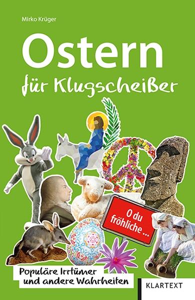 Ostern für Klugscheißer