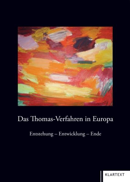 Das Thomas-Verfahren in Europa