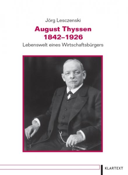 August Thyssen 1842-1926