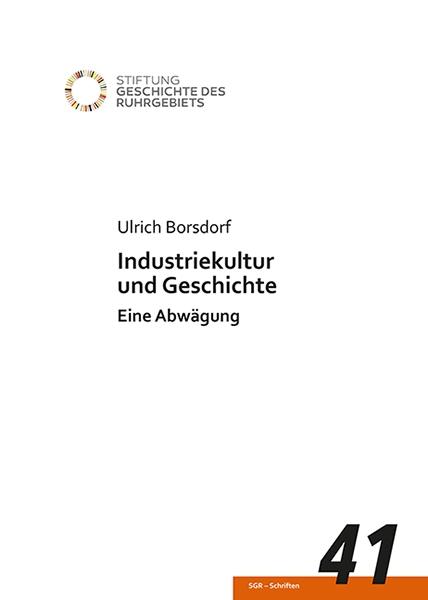 Industriekultur und Geschichte