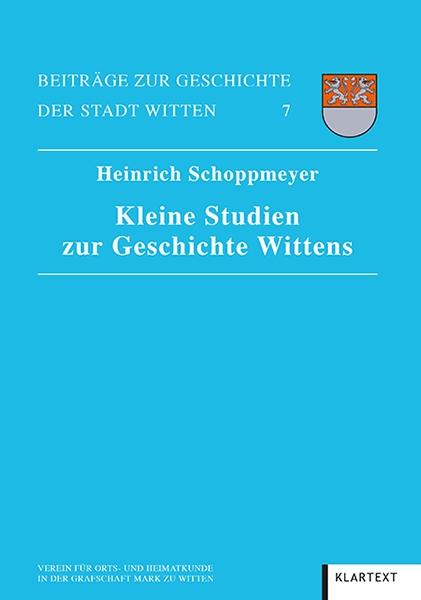 Kleine Studien zur Geschichte Wittens