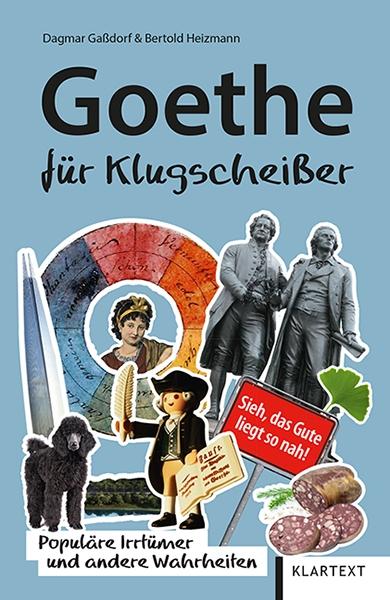 Goethe für Klugscheißer
