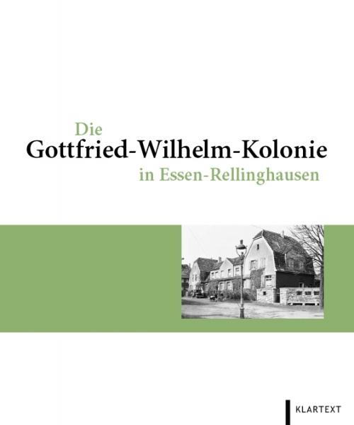 Die Gottfried-Wilhelm-Kolonie in Essen-Rellinghausen