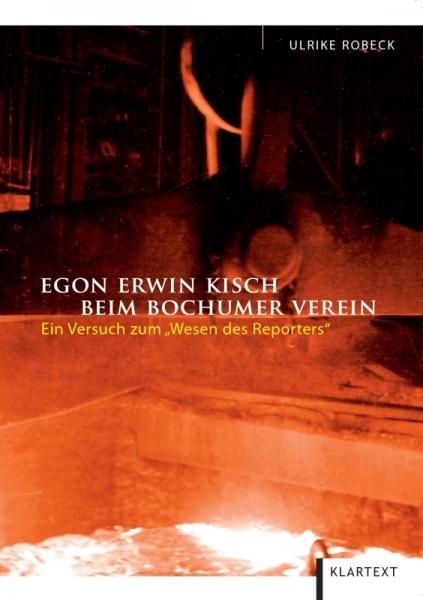 Egon Erwin Kisch beim Bochumer Verein