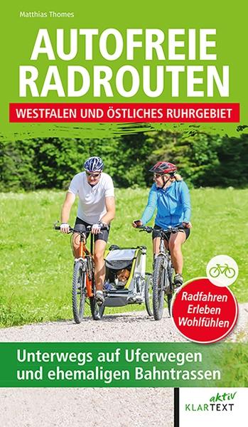 Autofreie Radrouten Nordrhein-Westfalen: Westfalen