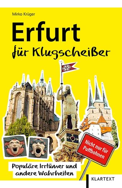 Erfurt für Klugscheißer
