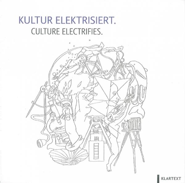 Kultur elektrisiert