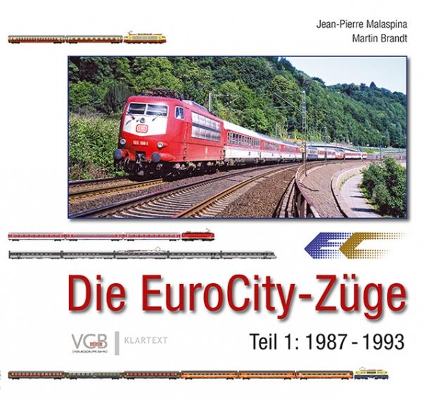 Die EuroCity-Züge Bd. 1